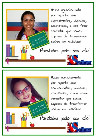 O Colégio O Saber parabeniza aqueles que fazem a diferença na educação, nossos professores.